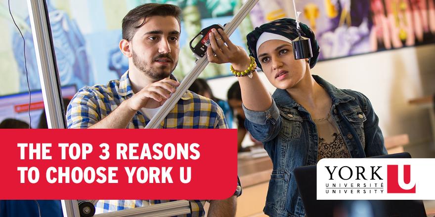 The Top 3 Reasons to Choose York U