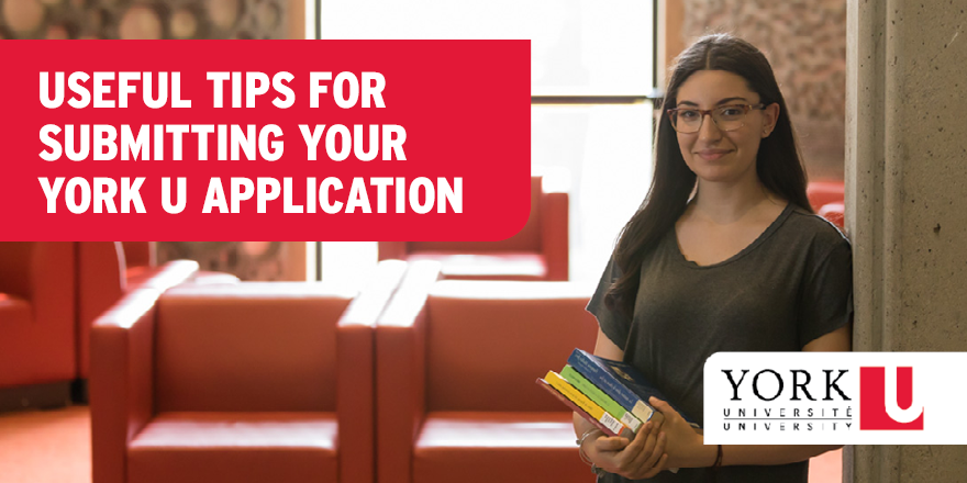 Useful Tips for Submitting Your York U Application