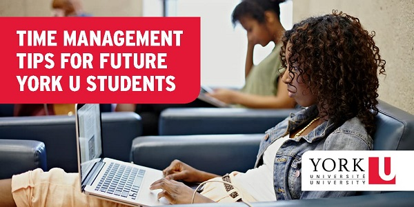 Time Management Tips for Future York U Students
