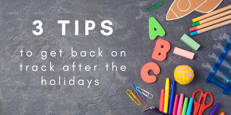 3 Tips to Get Back on Track After the Holidays