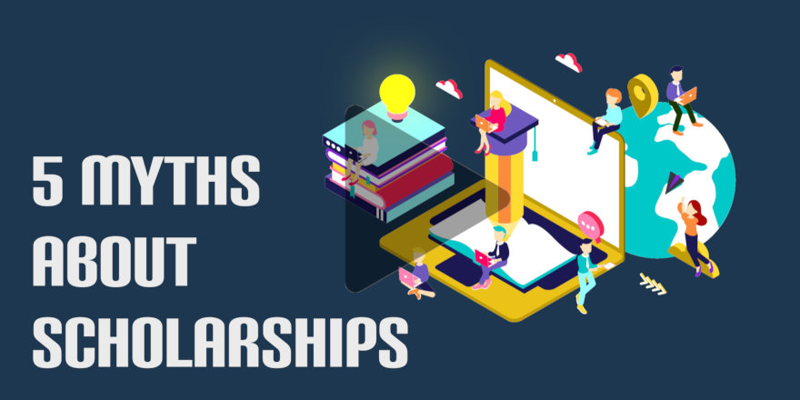 5 Myths About Scholarships [VIDEO]