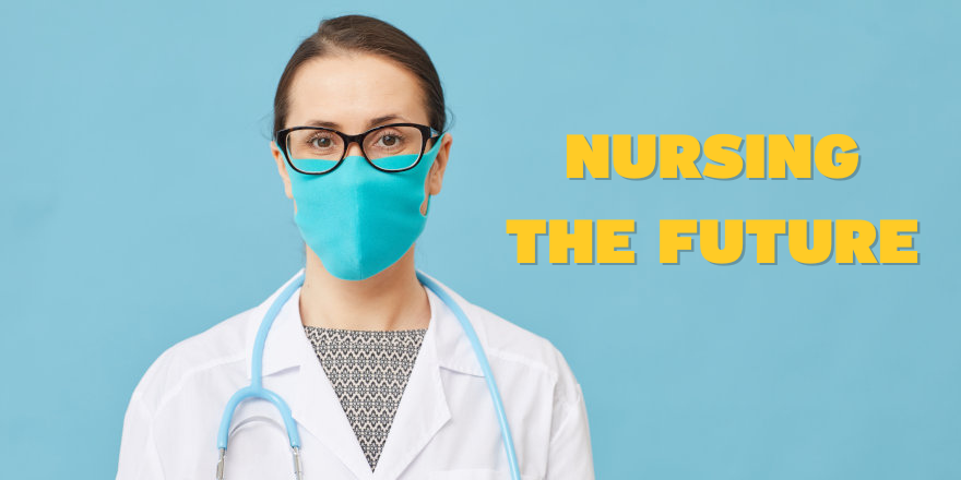 Nursing the Future is a new initiative from Thompson Rivers University and the Canadian Nurses Foundation.