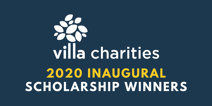 Four students at the undergrad level, and four grad students, have taken home scholarships from Villa Charities.
