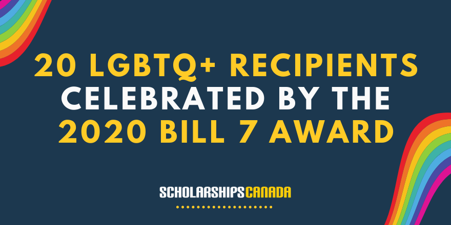 2020 marks the biggest year ever for the Bill 7 Award Trust, which honours LGBTQ+ Ontario students in financial need.