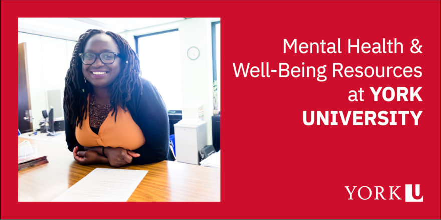 Mental Health and Well-Being Resources at York University